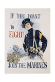 If You Want to Fight! Join the Marines Poster Giclee-trykk av Howard Chandler Christy