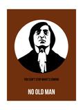 No Old Man Poster 2 Posters por Anna Malkin