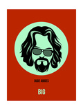 Dude Abides Poster 2 Prints by Anna Malkin