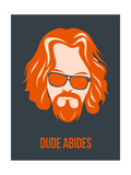 Dude Abides Orange Poster Affiches van Anna Malkin