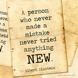 Never Made a Mistake - Albert Einstein Classic Quote Poster par Jeanne Stevenson