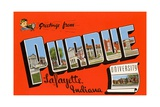 Greetings from Purdue University, Lafayette Indiana Giclée-tryk