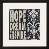 Hope Dream Inspire Posters by Stephanie Marrott