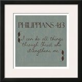 Philippians 4-13 Prints by Taylor Greene