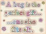 Hug - A perfect gift Blechschild