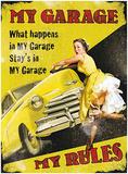My Garage My Rules Blikskilt