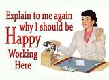 Happy Working Here Blechschild