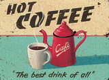 Hot Coffee Tin Sign by Martin Wiscombe