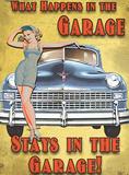 What Happens in the Garage Blikskilt