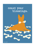 Count Your Blessings Premium Giclee-trykk av  Dog is Good