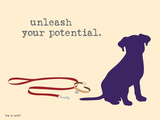 Unleash Potential Premium Giclee-trykk av  Dog is Good