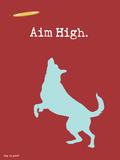 Stecke dir hohe Ziele Giclée-Premiumdruck von  Dog is Good