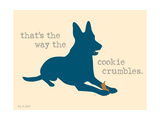 Cookie Crumbles Premium Giclee-trykk av  Dog is Good