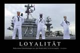 Loyalität: Motivationsposter Mit Inspirierendem Zitat Fotografie-Druck