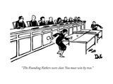 """The Founding Fathers were clear. You must win by two."" - New Yorker Cartoon Premium Giclee-trykk av Drew Dernavich"
