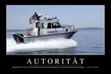Autorität: Motivationsposter Mit Inspirierendem Zitat Fotografie-Druck