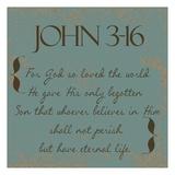 John 3-16 Plakater af Taylor Greene