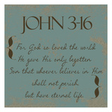 John 3-16 Posters by Taylor Greene