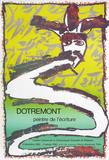 Expo 092 - Dotremont peintre de l'écriture Keräilyvedos tekijänä Pierre Alechinsky