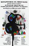 Expo 73 - Sculptures En Montagne Keräilyvedos tekijänä Joan Miró
