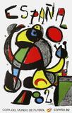 Expo 82 - Copa Del Mundo De Futbol Reproduction pour collectionneur par Joan Miró