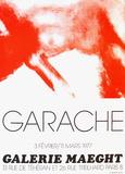 Expo Galerie Maeght 77 Sammlerdrucke von Claude Garache