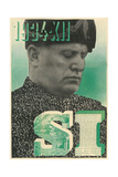 Yes to Mussolini, 1934 Prints
