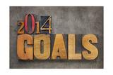 2014 Goals - New Year Resolution Póster por  PixelsAway