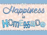 Happiness is Homemade Targa di latta