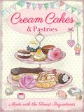 Cream Cakes & Pastries Blechschild
