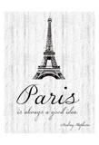 Paris Quote 2 Poster van Lauren Gibbons