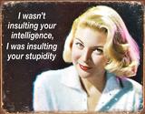 Ephemera - Your Intelligence Tin Sign Placa de lata