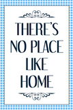 There's No Place Like Home Wizard of Oz Movie Quote Posters