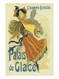 Palais De Glace, Champs-Elysees Posters por Jules Chéret
