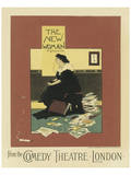 The New Woman From The Comedy Theatre London Poster by Albert Morrow