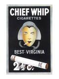 Chief Whip Cigarettes Art