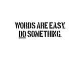 Words Are Easy Kunstdrucke von  SM Design