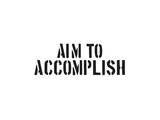 Aim To Accomplish Stampe di  SM Design