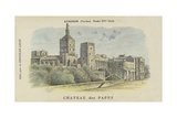 Chateau Des Papes, Avignon, Vaucluse Giclee Print by  French School