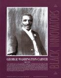 Great Black Innovators - George Washington Carver Prints
