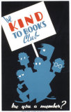 Historic Reading Posters - Be Kind To Books Club Pósters
