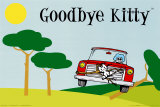 Goodbye Kitty - Grandma Posters