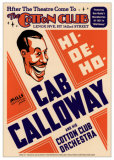 Cab Calloway & His Cotton Club Orchestra - Cotton Club, NYC, 1931 Poster di Dennis Loren