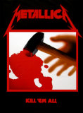 "Metallica - Kill ""em All Pôsters"