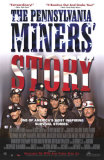 The Pennsylvania Coal Miner's Story Posters