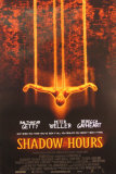 Shadow Hours Plakater