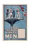 The Navy Wants Men', WWI Recruitment Poster Giclee Print