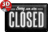 Sorry We are Closed Blechschild