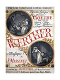 Poster for Werther, Lyric Drama of Opera by Johann Wolfgang Von Goethe Giclée-vedos