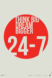 Think Big Dream Bigger Poster Targa di plastica di  NaxArt